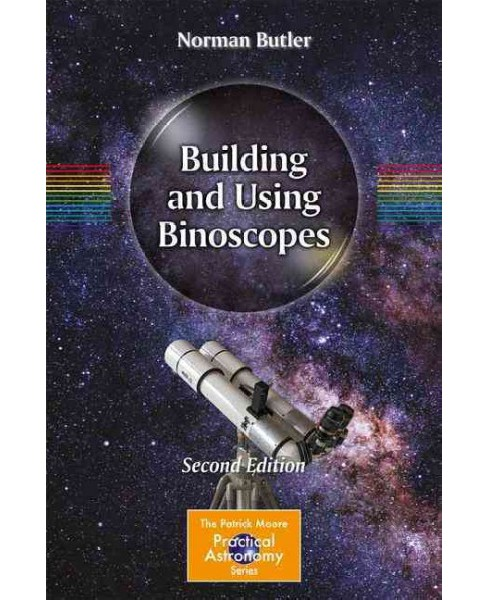 Building and Using Binoscopes -  by Norman Butler (Paperback) - image 1 of 1
