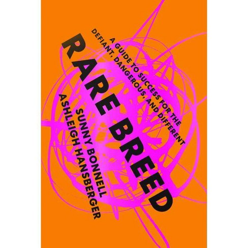 Rare Breed - by  Sunny Bonnell & Ashleigh Hansberger (Hardcover) - image 1 of 1