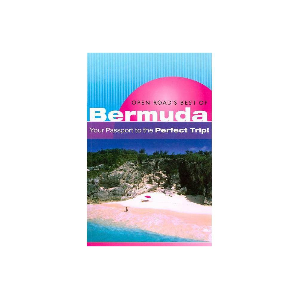 Open Road's Best of Bermuda - (Open Road's Best of Bernuda) by Ron Charles (Paperback) Bermuda continues to be a top American travel destination, with more than 750,000 Americans traveling there each year. Readers will find reviews of only the best resorts, restaurants, and cruise options to Bermuda - plus great coverage of the best things to do on this island paradise, with extensive self-drive and detailed town walking tours. Special focus is on water sports, sailing and boating excursions, golf and tennis, and shopping.