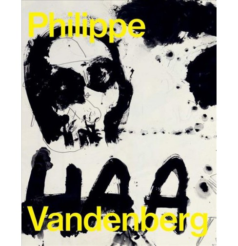 Philippe Vandenberg : Absence, Etc. (Paperback) (David  Anfam) - image 1 of 1