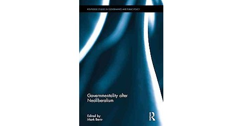 Governmentality After Neoliberalism (Hardcover) - image 1 of 1