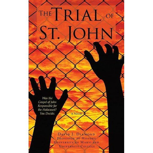 The Trial of St. John - by  David J Diamond (Paperback) - image 1 of 1
