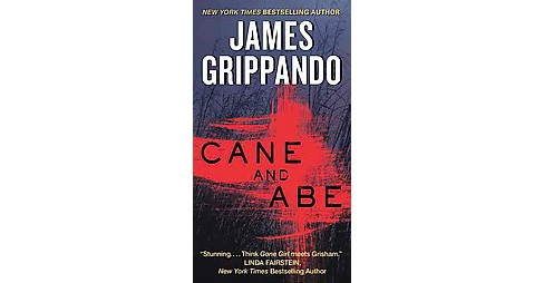 Cane and Abe (Reprint) (Paperback) (James Grippando) - image 1 of 1