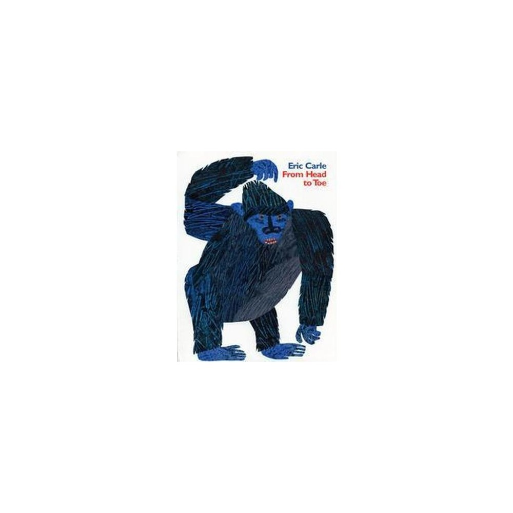 From Head to Toe (Hardcover) (Eric Carle)