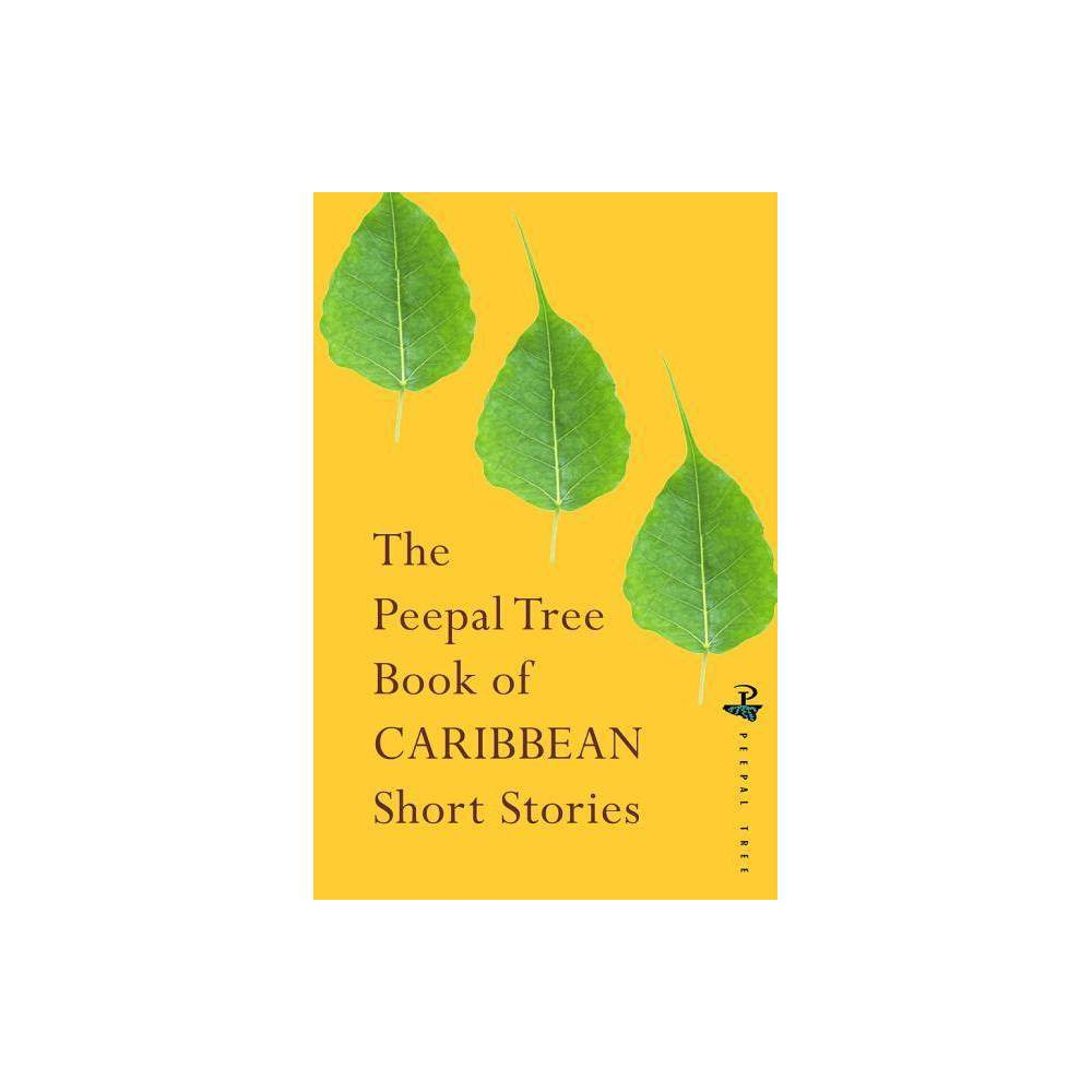 The Peepal Tree Book Of Contemporary Caribbean Short Stories By Jeremy Poynting Jacob Ross Paperback