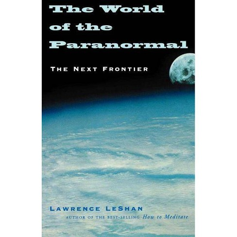 The World of the Paranormal - by  Lawrence Leshan (Paperback) - image 1 of 1