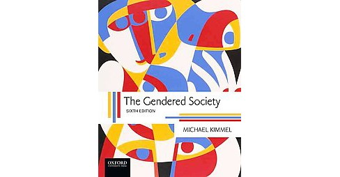Gendered Society (Paperback) (Michael Kimmel) - image 1 of 1