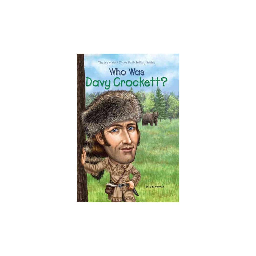 Who Was Davy Crockett? - (Who Was...?) by Gail Herman (Paperback)