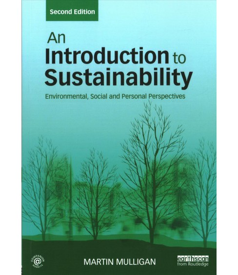Introduction to Sustainability : Environmental, Social and Personal Perspectives -  (Paperback) - image 1 of 1