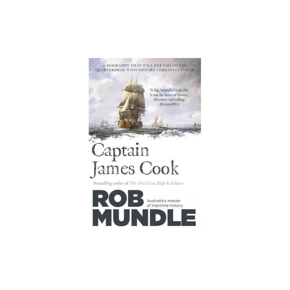 Captain James Cook - by Rob Mundle (Paperback)