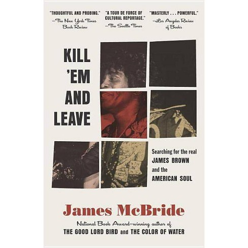Kill 'em and Leave - by  James McBride (Paperback) - image 1 of 1
