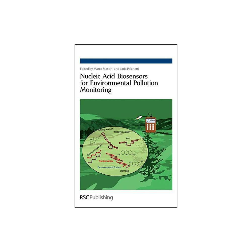 Nucleic Acid Biosensors for Environmental Pollution Monitoring - (Hardcover)