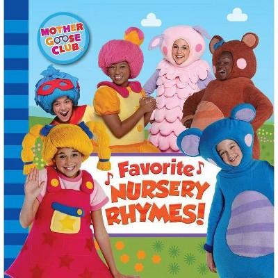 Mother Goose Club: Favorite Nursery Rhymes - (Board Book)