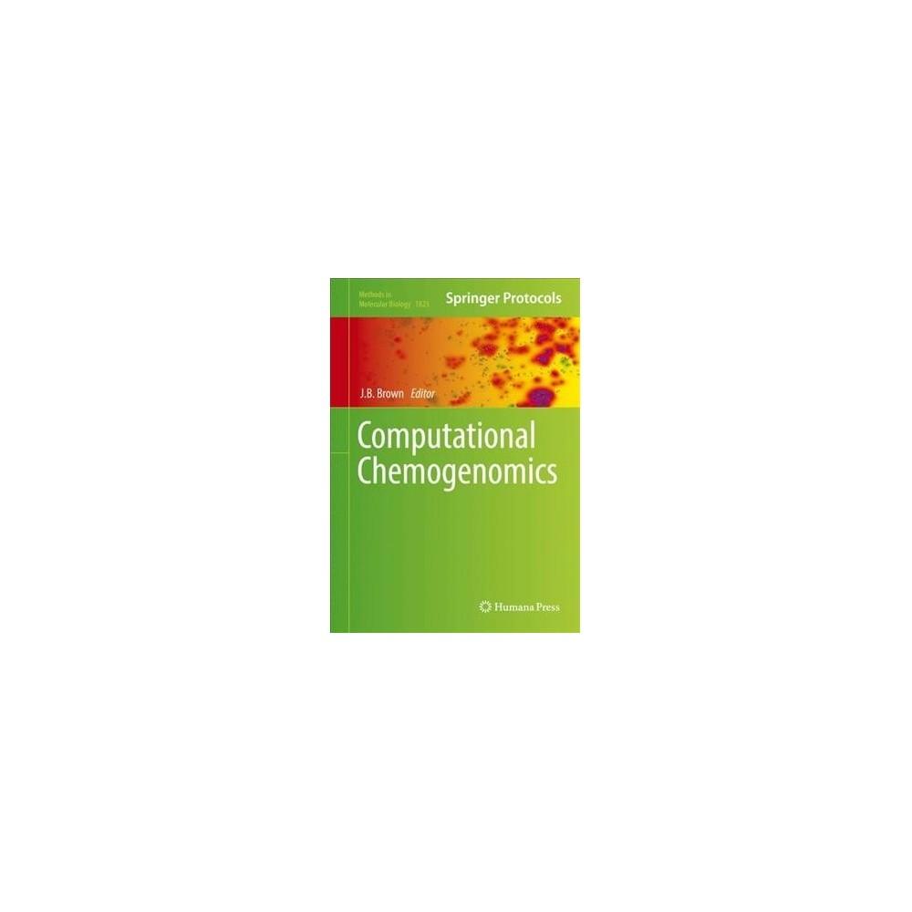 Computational Chemogenomics - (Methods in Molecular Biology) (Hardcover)