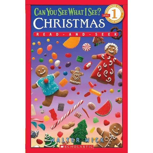 Scholastic Reader Level 1: Can You See What I See? Christmas - (Scholastic Reader: Level 1) (Paperback) - image 1 of 1