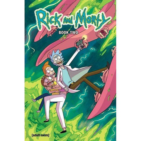Rick and Morty Book Two - by Pamela Ribon (Hardcover)