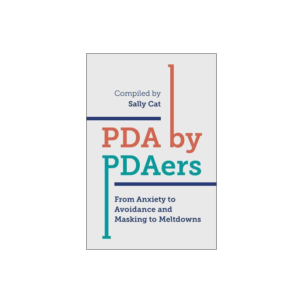 Pda by Pdaers - by Sally Cat (Paperback) 'To think of Pda as merely involving demand avoidance is to me akin to thinking of tigers as merely having stripes.' This book is a unique window into adult Pathological Demand Avoidance (Pda), exploring the diversity of distinct Pda traits through the voices of over 70 people living with and affected by the condition. Sally Cat, an adult with Pda, has successfully captured the essence of a popular online support group in book form, making the valuable insights available to a wider audience, and creating a much-needed resource for individuals and professionals. Candid discussions cover issues ranging from overload and meltdowns, to work, relationships and parenting. This is a fascinating and sometimes very moving read.