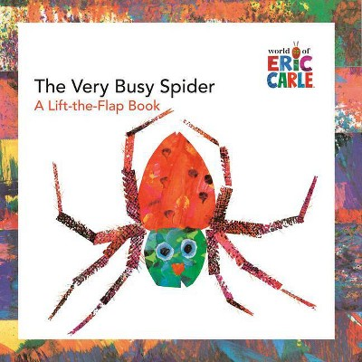 The Very Busy Spider - (World of Eric Carle) by Eric Carle (Hardcover)