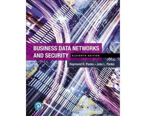 Business Data Networks and Security -  by Raymond R. Panko & Julia L. Panko (Hardcover) - image 1 of 1
