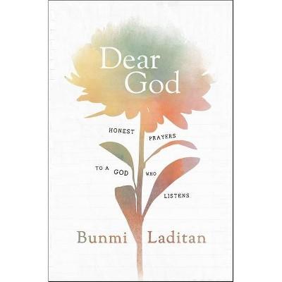 Dear God - by Bunmi Laditan (Hardcover)
