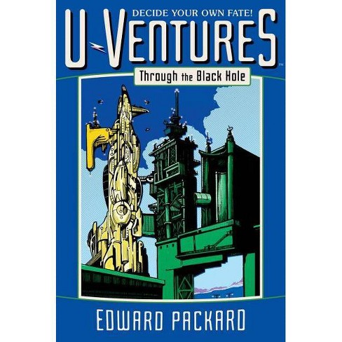 Through the Black Hole - (U-Ventures) by  Edward Packard (Paperback) - image 1 of 1