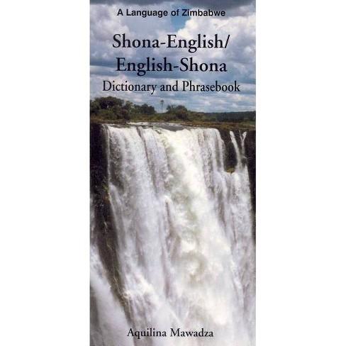 Shona-English/English-Shona Dictionary and Phrasebook - by  Aquilina Mawadza (Paperback) - image 1 of 1