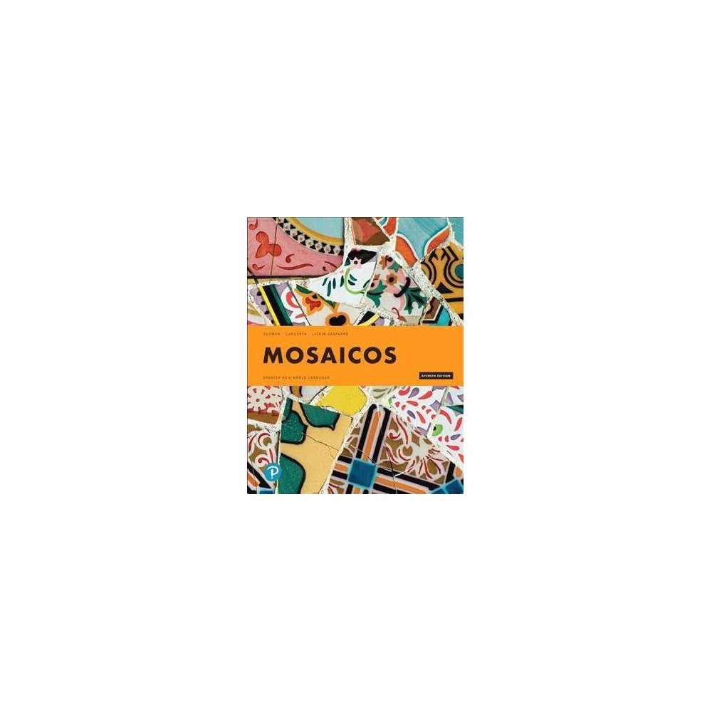 Mosaicos : Spanish As a World Language - 7 (Hardcover)