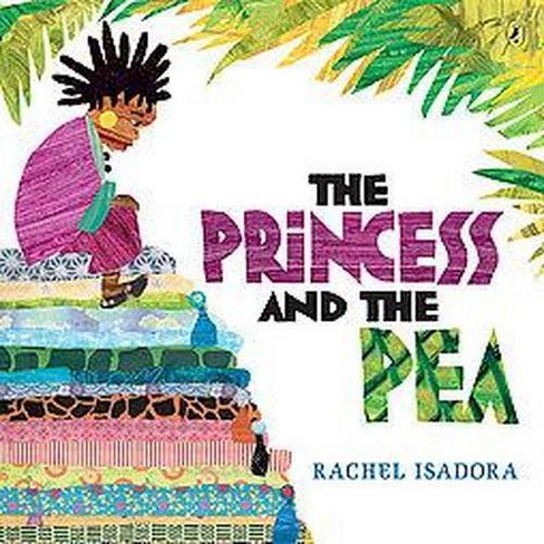 The Princess and the Pea (Reprint) (Paperback) by Rachel Isadora - image 1 of 1