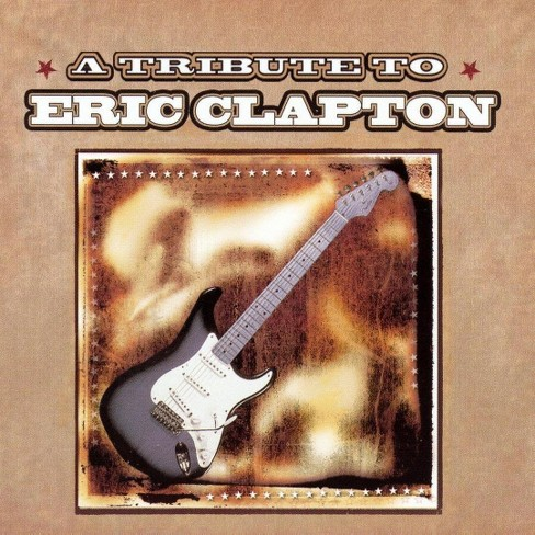 Various - Tribute To Eric Clapton (CD) - image 1 of 1