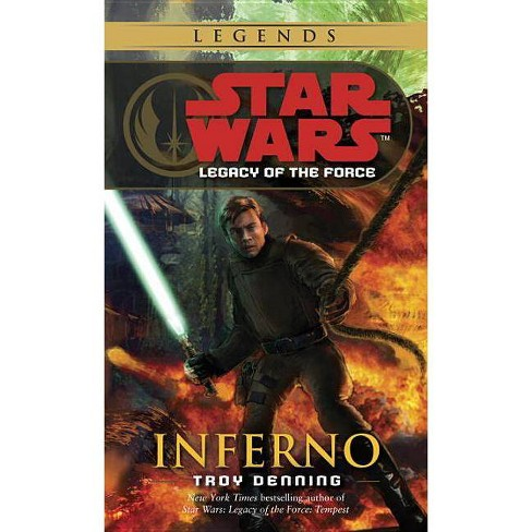 Inferno: Star Wars Legends (Legacy of the Force) - (Star Wars: Legacy of the Force (Paperback)) - image 1 of 1