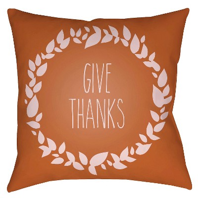 Orange Give Thanks Throw Pillow 16 x16  - Surya