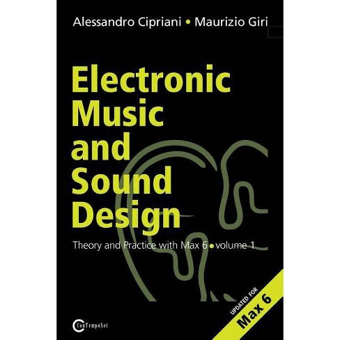 Electronic Music and Sound Design - Theory and Practice with Max and Msp - Volume 1 (Second Edition) - image 1 of 1