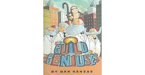The Guild of Geniuses (Hardcover) - image 1 of 1
