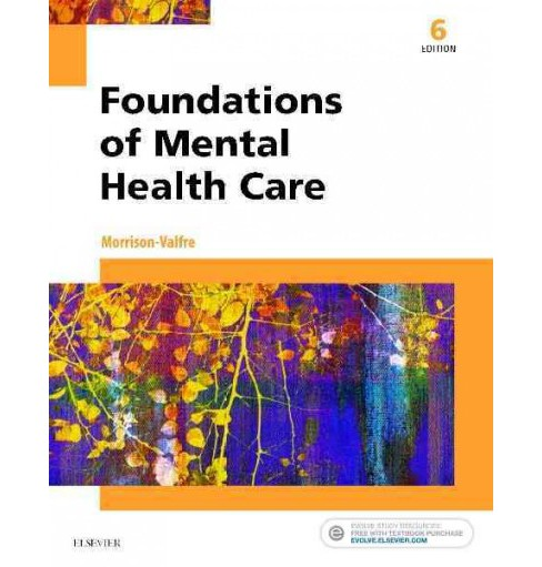 Foundations of Mental Health Care (Paperback) (RN Michelle Morrison-Valfre) - image 1 of 1