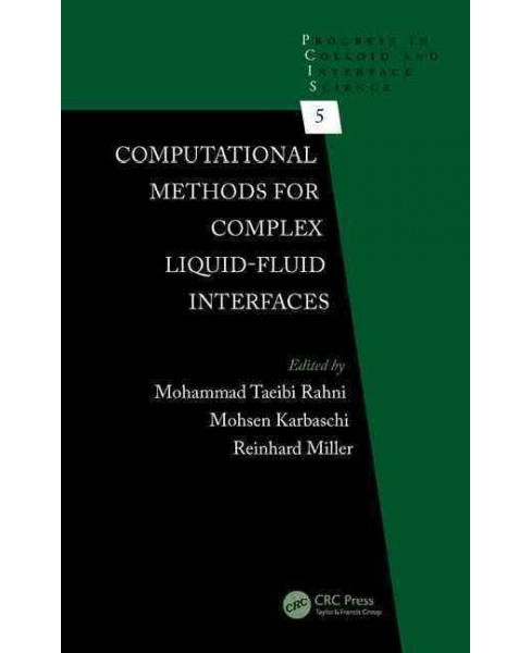 Computational Methods for Complex Liquid-Fluid Interfaces (Hardcover) - image 1 of 1