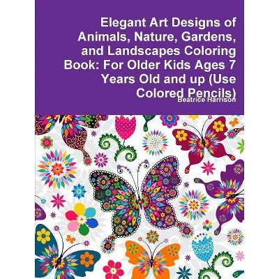 Elegant Art Designs of Animals, Nature, Gardens, and Landscapes Coloring Book - by  Beatrice Harrison (Paperback)