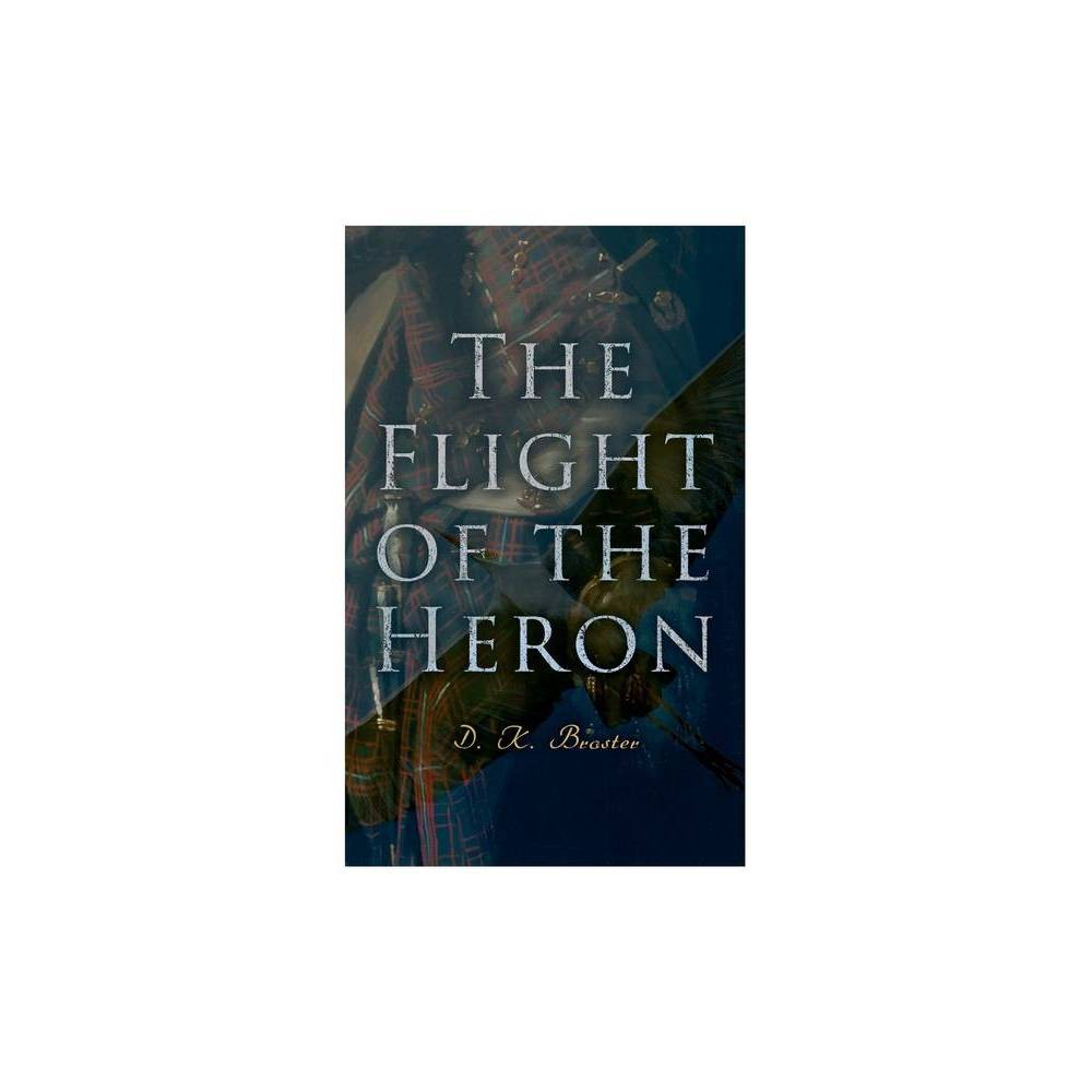 The Flight Of The Heron By Historical Novel Paperback