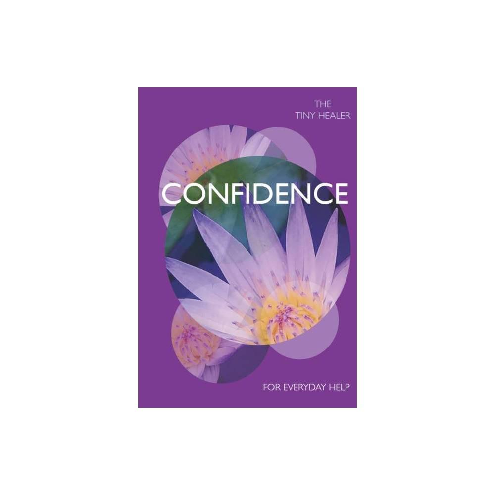 Tiny Healer Confidence Hardcover