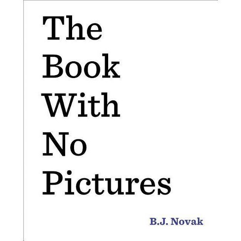 The Book With No Pictures (Hardcover) by B.J. Novak - image 1 of 2