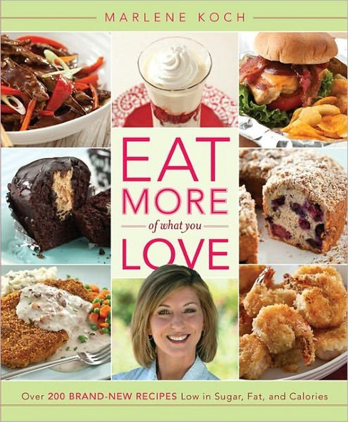 Eat More of What You Love (Hardcover) (Marlene Koch) - image 1 of 1