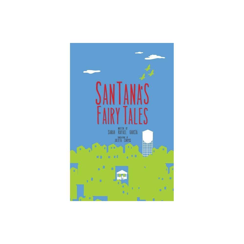 Santanas Fairy Tales By Sarah Rafael Garcia Paperback