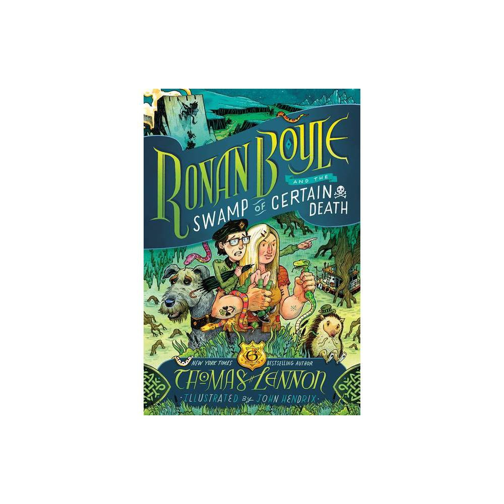 Ronan Boyle And The Swamp Of Certain Death Ronan Boyle 2 By Thomas Lennon Paperback
