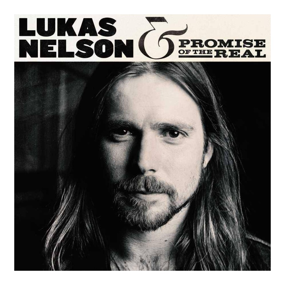 Lukas Nelson Promise Of The Real Lukas Nelson Promise Of The Real Cd