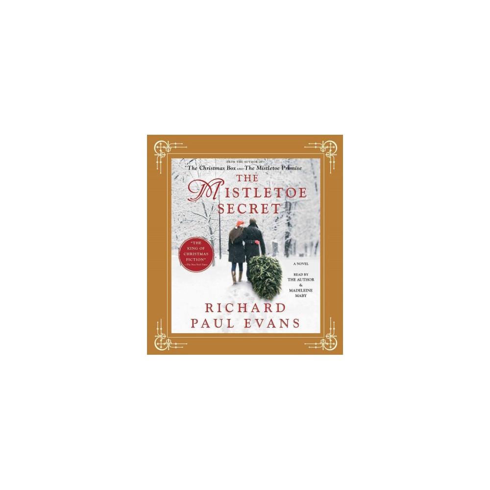 Mistletoe Secret (Unabridged) (CD/Spoken Word) (Richard Paul Evans)