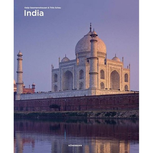 India - (Spectacular Places) by  Katja Sassmannshausen & Thilo Scheu (Hardcover) - image 1 of 1
