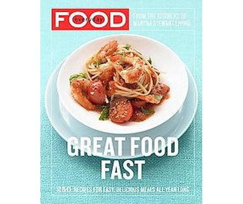 Everyday Food (Paperback) by Martha Stewart Living Magazine - image 1 of 1