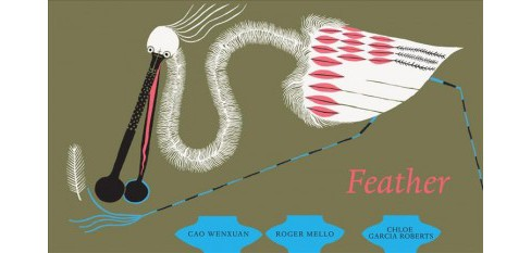 Feather -  by Cao Wenxuan (Hardcover) - image 1 of 1