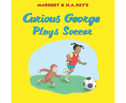 Curious George Plays Soccer (Hardcover) (Monica Perez) - image 1 of 1