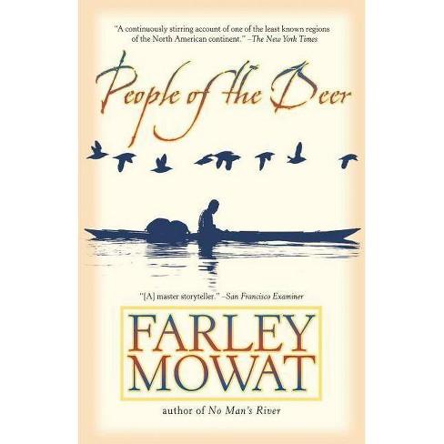 People of the Deer - by  Farley Mowat (Paperback) - image 1 of 1