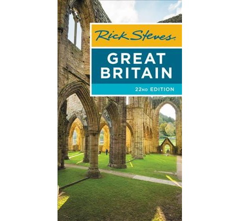 Rick Steves Great Britain -  (Rick Steves' Great Britain) (Paperback) - image 1 of 1